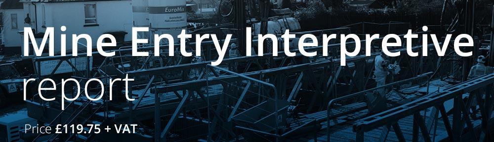 Mine Entry Interpretive Reports